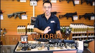 Tutorial: Using that new AEG Part 1 of 2 from Fox Airsoft