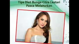 Download Video Tips Diet Bunga Citra Lestari Pasca Melahirkan MP3 3GP MP4