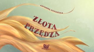 ZŁOTA PRZĘDZA cała bajka – Bajkowisko.pl – słuchowisko dla dzieci (audiobook)