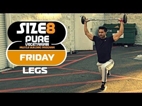 SIZE-8 |  FRIDAY- Legs | Pure Vegetarian Muscle Building Program by Guru Mann