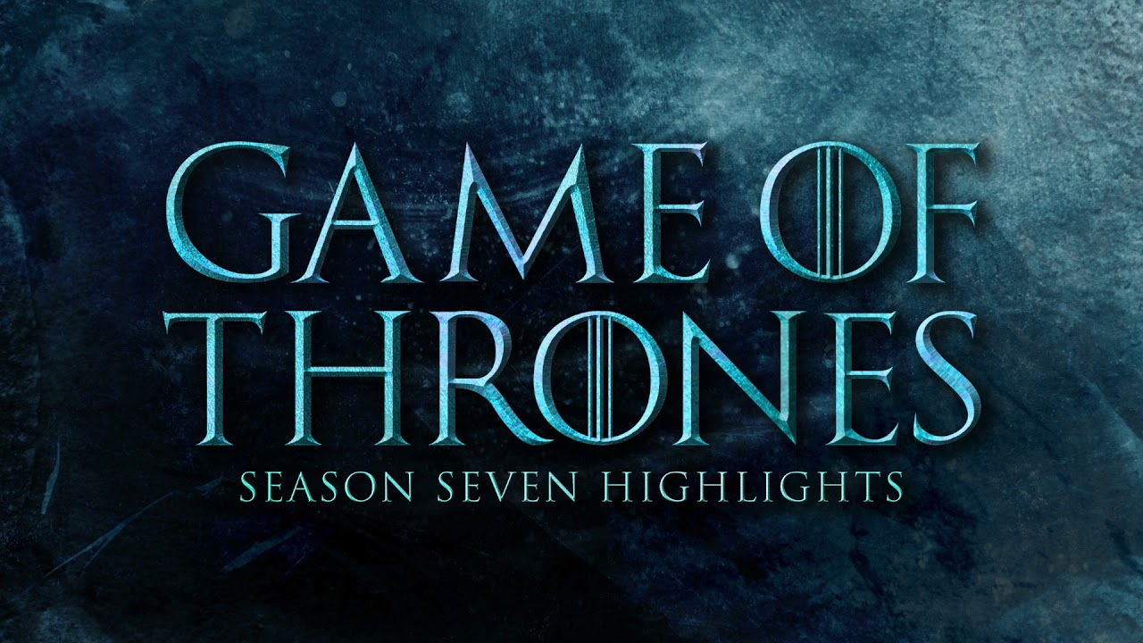 Game Of Thrones Season 7 Soundtrack Highlights Youtube