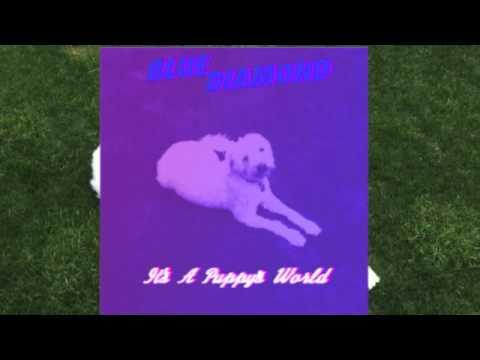 Blue Diamond-It's A Puppy's World FULL ALBUM