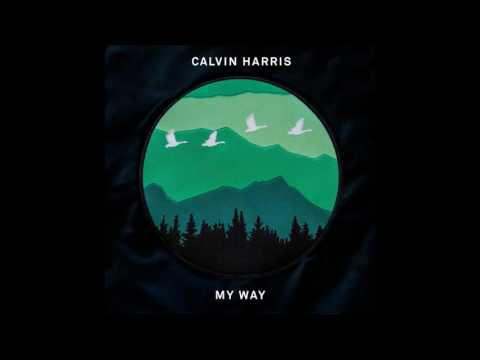 Calvin Harris - My Way (Radio Edit)