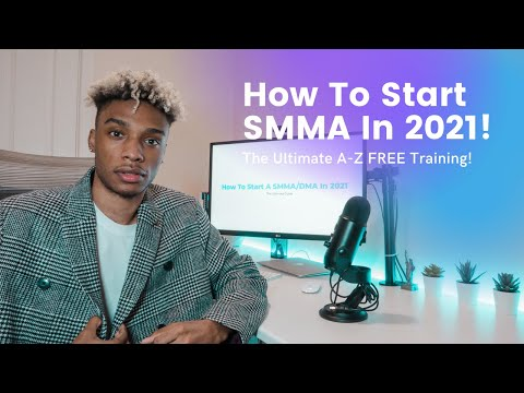 How To Start A Social Media Marketing Agency In 2021 - The ULTIMATE A-Z FREE Guide