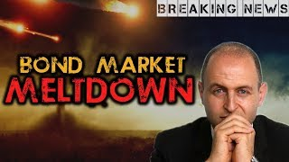 John Adams: Breaking News - Bond Market Meltdown