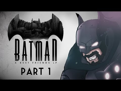 Best Friends Play Batman: The Enemy Within (Part 01)