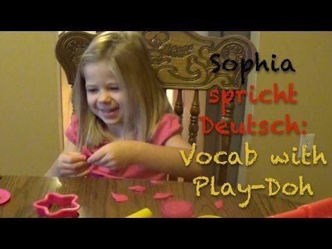 Sophia spricht Deutsch: Vocabulary Lessons with Play-Doh - Deutsch lernen