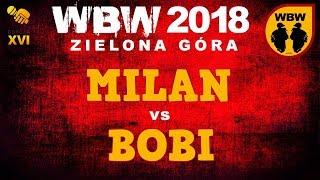 bitwa MILAN vs BOBI # WBW 2018 Zielona Góra (1/4) # freestyle battle