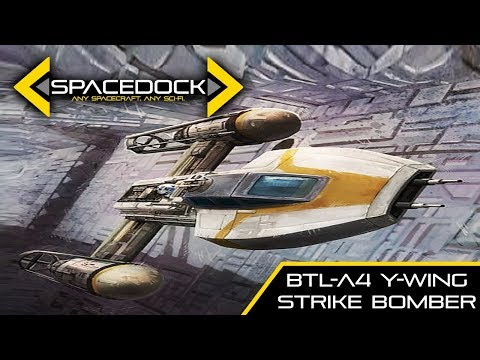 Star Wars: BTL-A4 Y-Wing Bomber (Canon) - Spacedock