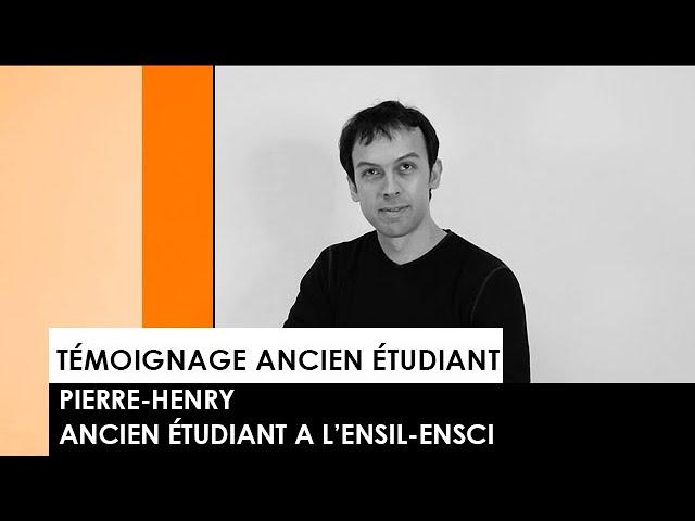 [TEMOIGNAGE] : Pierre-Henri, ancien étudiant de l'ENSIL-ENSCI