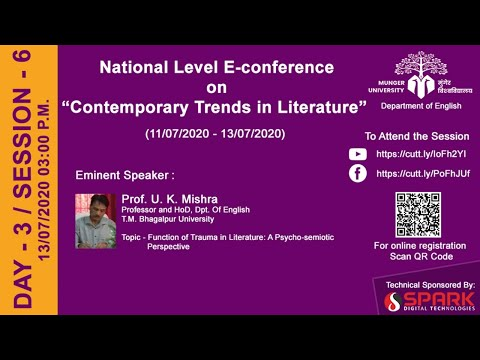 """Day - 3 / Session - 6 : National Level E-conference on """"Contemporary Trends in Literature"""""""