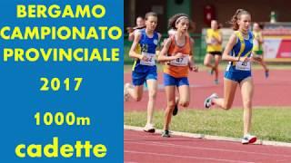 Bergamo 1000m cadette 2002  Camp_Prov_  24 giugno 2017