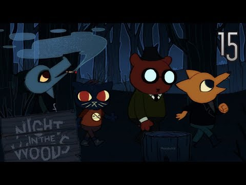 Cry Plays: Night in the Woods [P15]