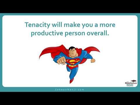 What is Tenacity?