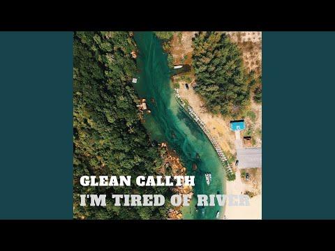 Glean Callth - I'm Tired Of River mp3 ke stažení