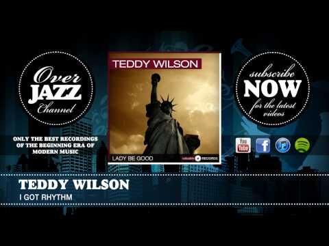 Teddy Wilson - I Got Rhythm (1938)