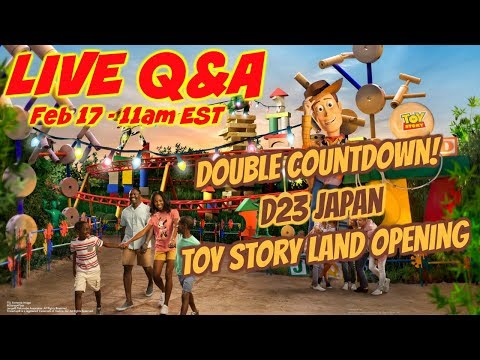 LIVE Q&A - Toy Story Land Opening 🦖 D23 Japan 🇯🇵 Double Countdown! ⏱