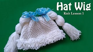 Мех шапочка МК - Hat Wig - Cabbage Patch - Knit Lesson 1