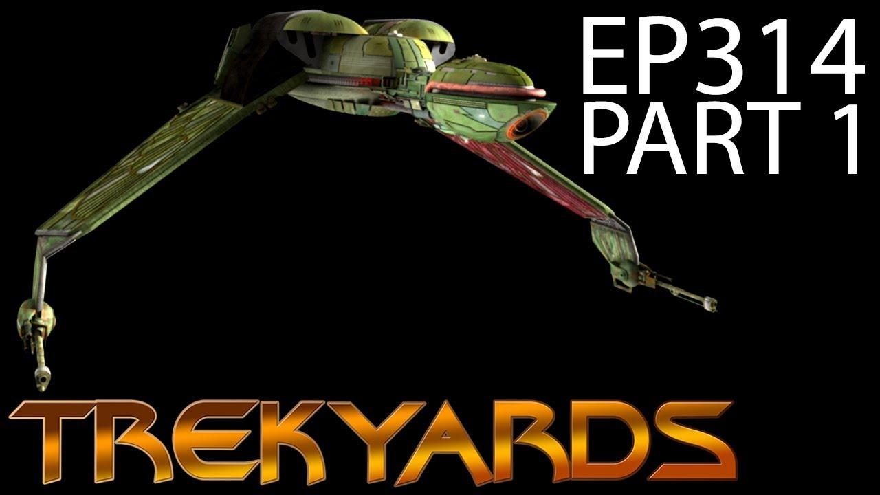 Trekyards Ep314 - Klingon Bird of Prey (Part 1) (2018)