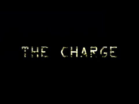 The Charge (Feature Length Film)