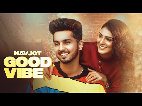 Good Vibe (Full Video) Navjot I Proof | Ed Amrz| Latest Punjabi Songs 2020 Rehaan Records