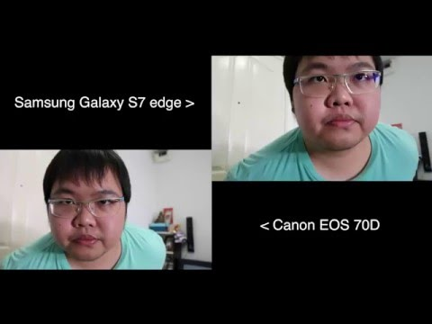 Dual Pixel AF Test #1 : Samsung Galaxy S7 edge VS Canon EOS 70D