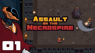 Let's Play Assault on the Necrospire - PC Gameplay Part 1 - Archmage I Am Not