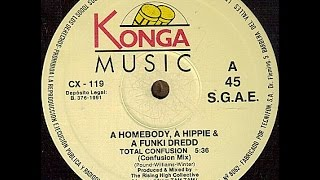 A Homeboy, A Hippie & A Funki Dredd - Total Confusion (Confusion Mix)
