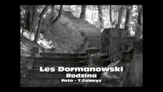 Les Dormanowski - Rodzina