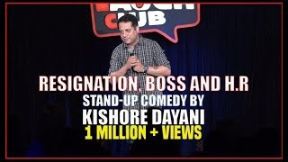 Download Resignation, Boss and HR | Stand-up comedy by Kishore Dayani Mp3 and Videos