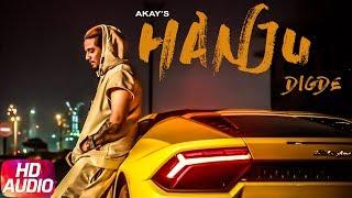 Hanju Digde (Full Audio Song) | A Kay ft Saanvi Dhiman | Western Penduz | Latest Punjabi Song 2018