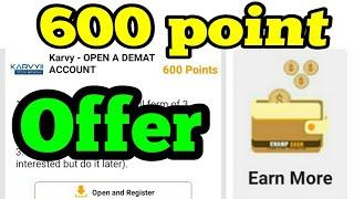 Earn more 600point big offer||Karvy||जल्दी complete करे