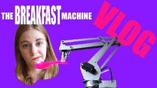 Breakfast Machine VLOG
