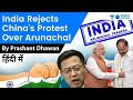 India Rejects China's Protest Over Arunachal Pradesh Vice President Visit
