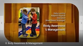 8. Body Awareness & Management