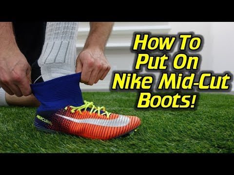 db1fe9f01504d How To Put On Mid-Cut Nike Football Boots - Mercurial, Magista and  Hypervenom