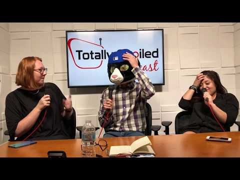 Totally Spoiled Podcast: Episode 21