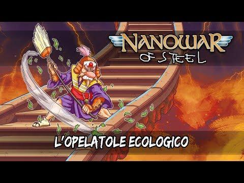 Nanowar Of Steel - L'Opelatole Ecologico (Lyrics Video) Mp3