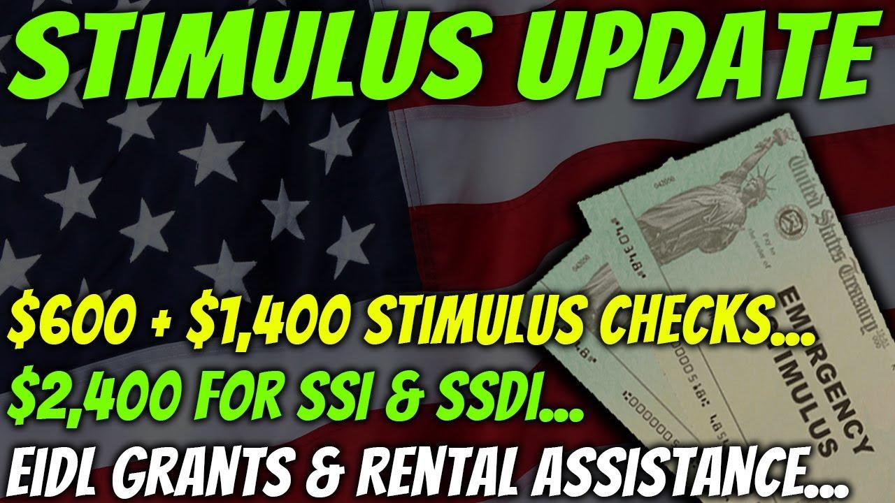 Download $600 + $1,400 Second Stimulus Check Update: $10,000 EIDL Grants | $2,400 SSI & SSDI | Rent - Jan 22
