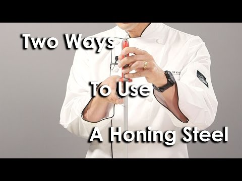 How to Use a Honing Steel - Two Different Methods