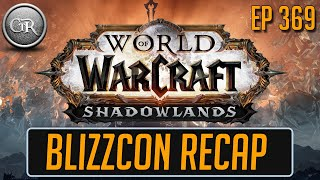 BlizzCon Recap | Ep 369: Adventure, Games, Friends, Esports, Panels, Hong Kong, and more