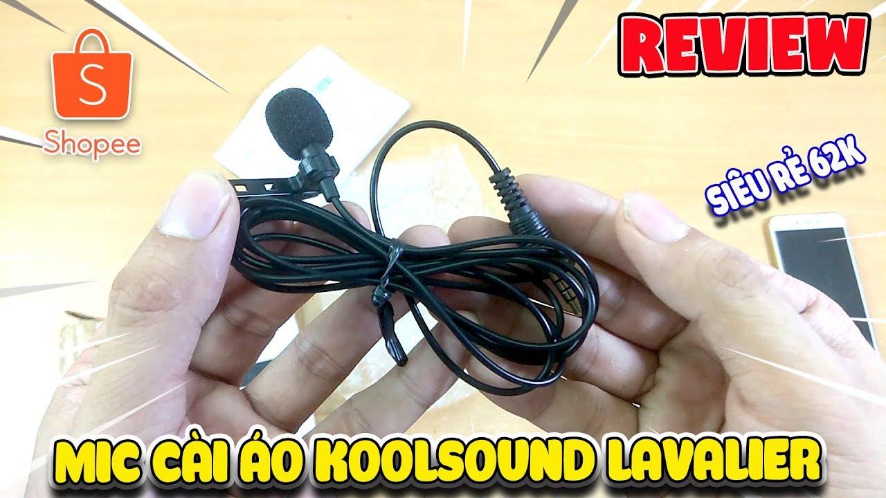 Mở hộp mic cài áo Lavalier Koolsound Mobile Shopee siêu rẻ 62k ( Mic for Mobile)   | Văn Hóng