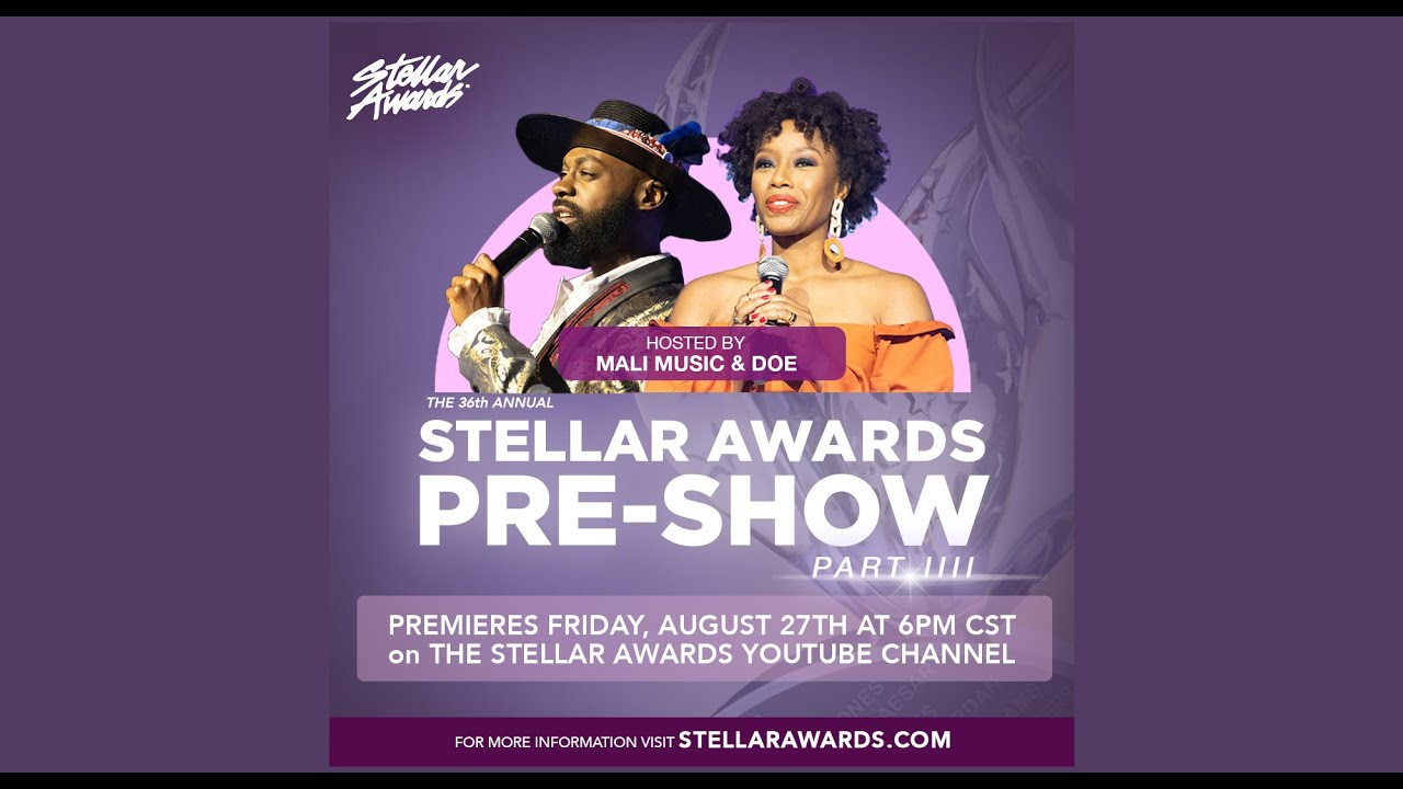 36th Annual Stellar Gospel Music Awards Pre-show | Part 4 hosted by Doe and Mali Music