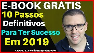 E-BOOK GRÁTIS: Como Criar Um NEGÓCIO Pela INTERNET Em 2019 LUCRATIVO