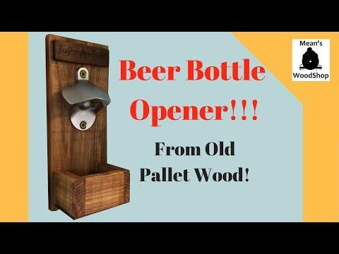 Make A Beer Bottle Opener From Pallet Wood