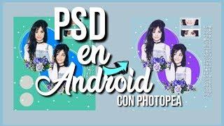 PSD EN ANDROID con Photopea