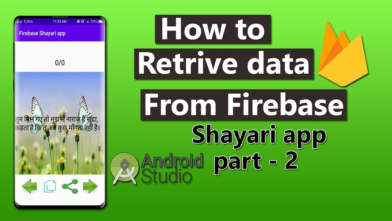 How to retrieve data from firebase   shayari app part -2[2020]