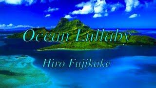 Ocean Lullaby-Hiro Fujikake