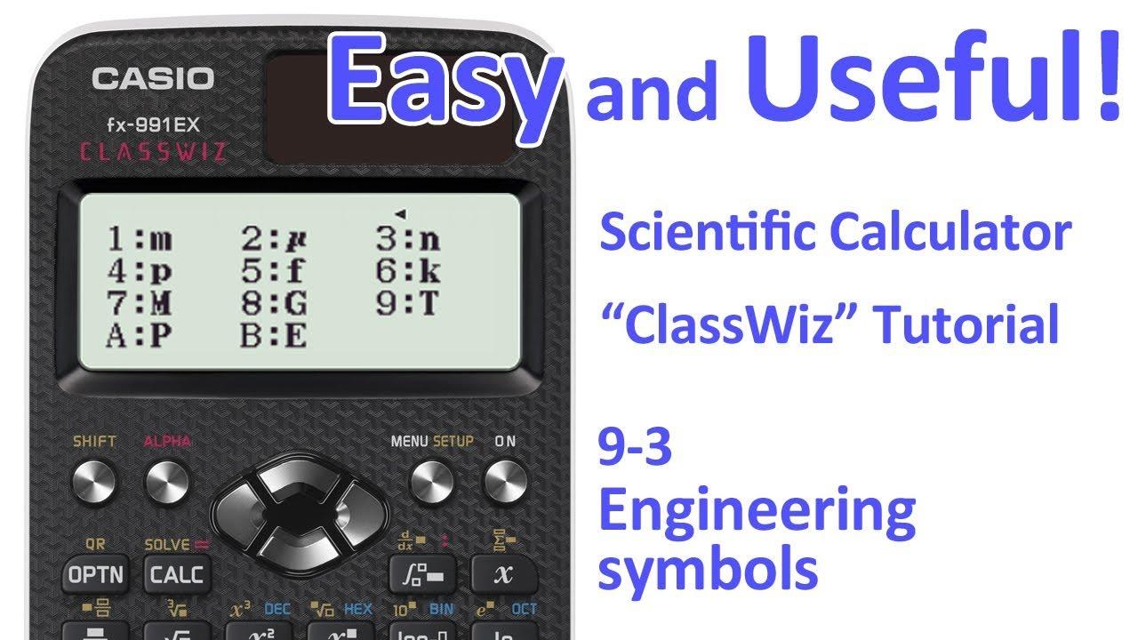 Classwiz Calculator Tutorial Calculus 9 3 Engineering Symbols