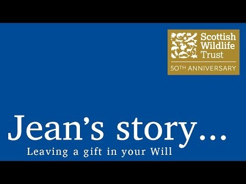 Scottish Wildlife Trust TV ad - leaving a gift in your Will